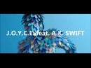 J.O.Y.C.E. Feat. A.K.-S.W.I.F.T. - Let The Rhythm Take Control Promo VideoDmn Records