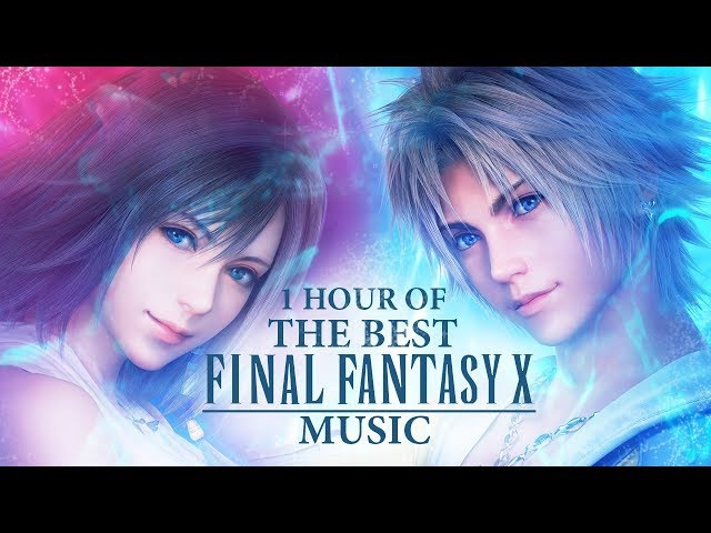 1 Hour of the Best Final Fantasy X/X-2 Music