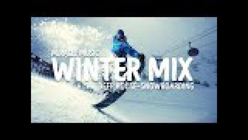 SNOWBOARDING TROPICAL DEEP HOUSE BEST POPULAR MUSIC MIX 2017 KYGO DEAMN WINTER MIX