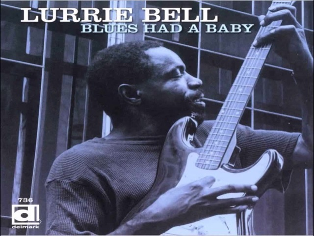 LURRIE BELL - Got My Eyes On You