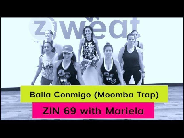 New!! Baila Conmigo Zumba ZIN 69 || Zumba Choreo with Mariela at Z Sweat Dance and Fitness