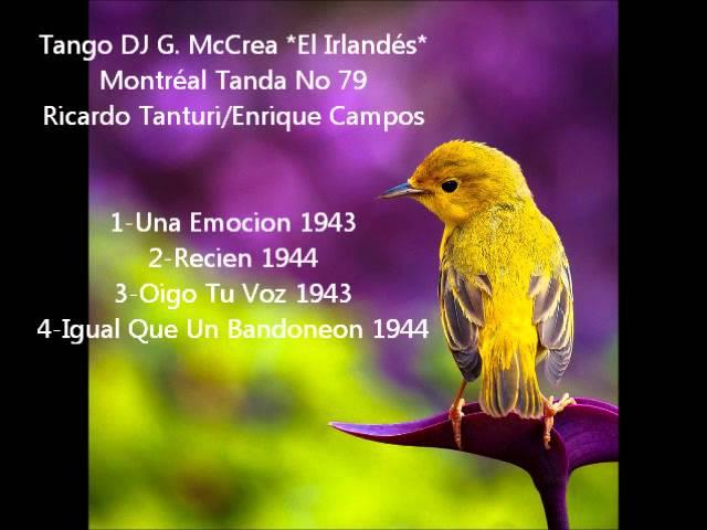 Ricardo Tanturi Enrique Campos 1943-44 *Tango DJ El Irlandés* *Tanda No 79*