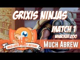 Much Abrew Grixis Ninjas vs Whacker Zoo (Match 1)