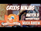 Much Abrew Grixis Ninjas vs Hardened Scales (Match 5)