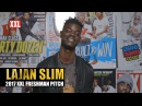 Lajan Slim's Pitch for 2017 XXL Freshman XXL