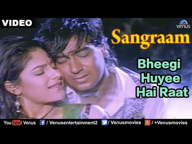 Bheegi Huyee Hai Raat Full Video Song Sangraam Ajay Devgan Ayesha Jhulka Romantic Hindi Song