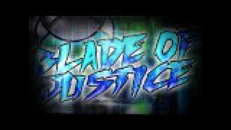 (Auto)GD 2.1_Blade Of Justice by Manix648LazerBlitz_EXTR3ME DEMON-LEAFER