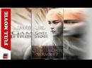 Game Of Thrones Season 7 | Episode 1 | Full Movie Episode