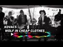 KOVACS - WOLF IN CHEAP CLOTHES - 3FM Sessie LL17