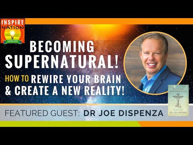 🌟DR JOE DISPENZA Becoming Supernatural Rewire Your Brain Change Your Reality Law of Attraction