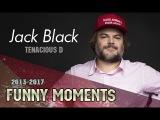 Jack Black (Tenacious D) - FUNNY MOMENTS