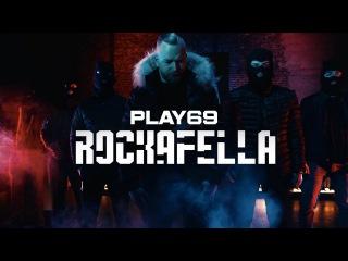 Play69 ✖️ ROCKAFELLA ✖️ [ official Video ]