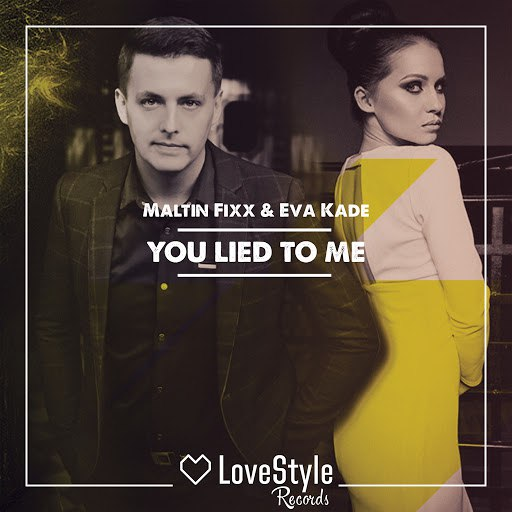 Eva Kade альбом You Lied To Me