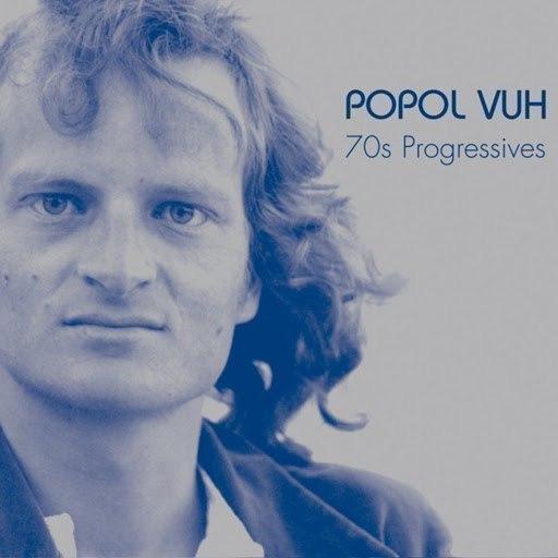 Popol Vuh альбом 70s Progressives