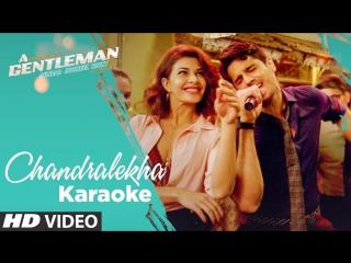 Chandralekha Full Video Song - A Gentleman -SSR - Sidharth - Jacqueline - Sachin-Jigar - Raj&DK