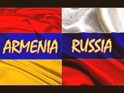 Армяне рассказали почему любят русских больше всего