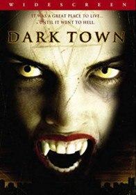 Темный город / Dark Town (2004)