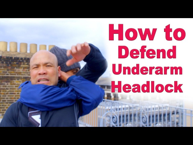 How to Defend Underarm Headlock – Wing Chun