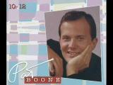 Pat Boone - Remember you're mine