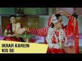 Ikrar Karein Kis Se Video Song | Insaaf Kaun Karega | Dharmendra, Rajnikanth, Jayapradha | HD