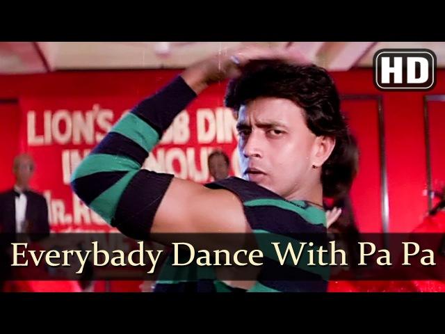 Everybody Dance With Pa Pa (HD) - Dance Dance Song -Mithun Chakraborty - Shakti Kapoor- Bappi Lahiri