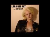 Lana Del Rey - Lana Del Ray a.k.a. Lizzy Grant (2010) Full Album
