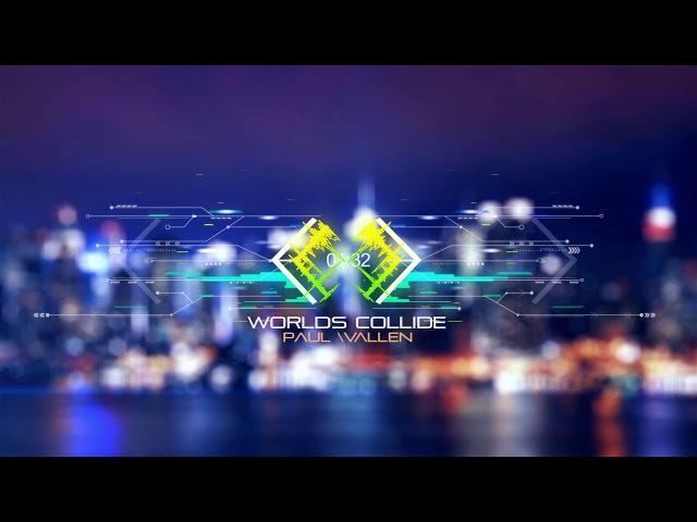 Paul Wallen - World's Collide