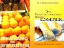 Das Essener Evangelium Ernährung und Bewusstsein Natürliche Heilverfahren