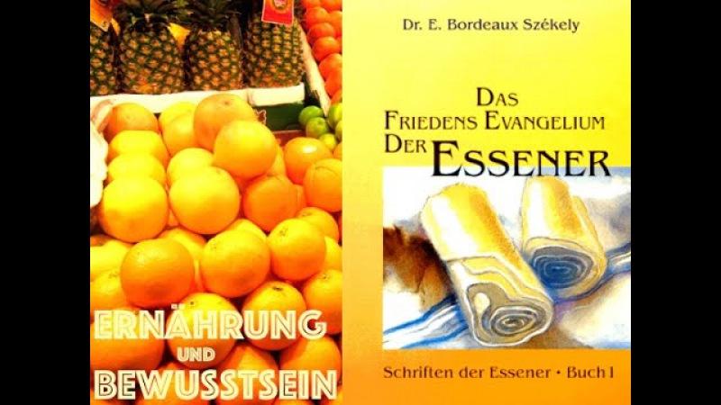 Das Essener Evangelium - Ernährung und Bewusstsein | Natürliche Heilverfahren