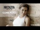 Nicoleta Nuca - Cand Pleci Videoclip Oficial