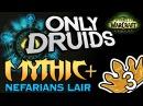 Only Druid Mythic Nefarian's Lair Keystone Level 3 Stealthrun