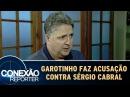 Anthony Garotinho faz acusação contra Sérgio Cabral | Conexão Repórter (23/10/17)