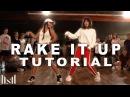RAKE IT UP - Yo Gotti ft Nicki Minaj Dance TUTORIAL