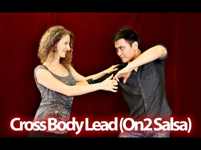 How to do Cross Body Lead (NY On2 Salsa)