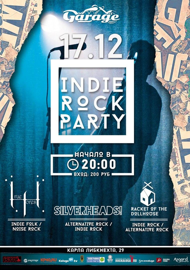 Афиша Калуга 17.12 - INDIE ROCK PARTY - Garage Bar