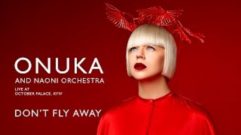 ONUKA – Don't Fly Away (Live at October Palace, Kyiv)
