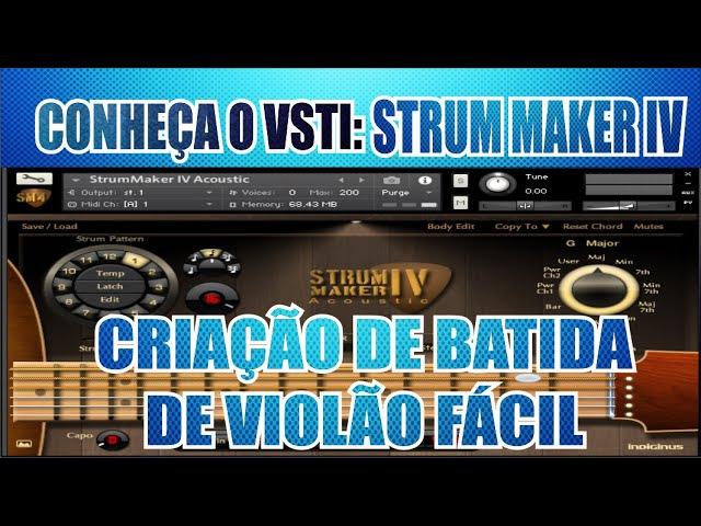 COMO CRIAR BATIDA DE VIOLÃO FACIL COM STRUM MAKER IV