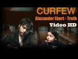 Alexander Ebert - Truth video HD 2014
