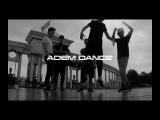ADEM Dance TRIP TO ALMATY