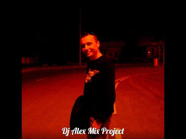 Dj Alex Mix-Project (T.M-Joy - Screaming remix)