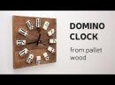 DIY: Domino Clock From Pallet Wood