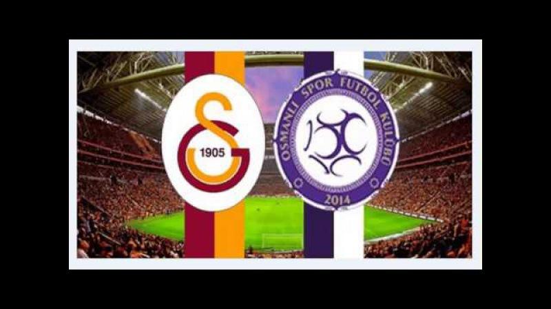 Galatasaray Osmanlispor Maçı Ne Zaman Saat Kaçta Hangi Kanalda