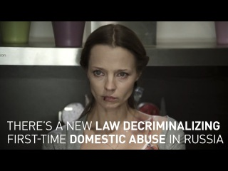 A new law in Russia says it's not a criminal offence to commit first time domestic violence