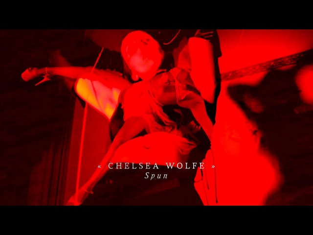 Chelsea Wolfe - Spun (Official Video)
