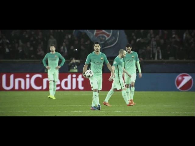 Barcelona vs PSG ► Champions League 2016/2017● Promo | Trailer ● Never Give Up || HD