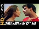 Jagte Hain Hum Raat Raat Bhar Kavita Krishnamurthy Sonu Nigam Khiladi 420 Songs Akshay Kumar