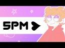 [MEME] 5pm♥ [Eddsworld/tordedd]