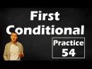 54. Английский (упражнения): FIRST CONDITIONAL / УСЛОВНЫЕ ПРЕДЛОЖЕНИЯ ПЕРВОГО ТИПА (Max Heart)