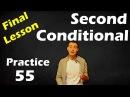 55. Английский (упражнения): SECOND CONDITIONAL / УСЛОВНЫЕ ПРЕДЛОЖЕНИЯ ВТОРОГО ТИПА (Max Heart)