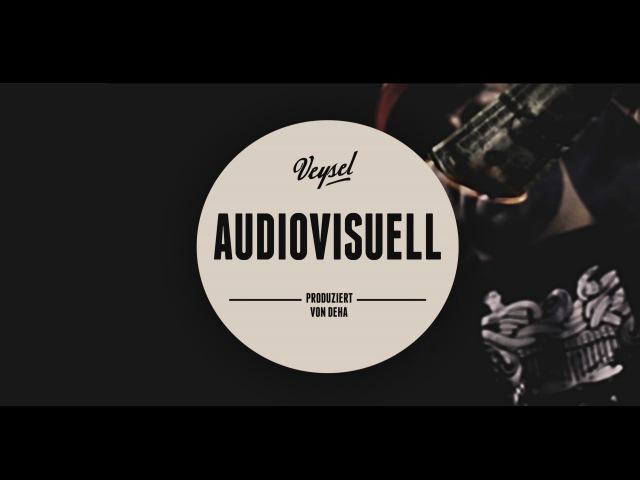 Veysel - AUDIOVISUELL (produziert von Deha) (Official HD Video)
